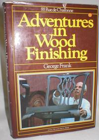 image of Adventures in Wood Finishing