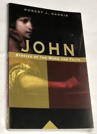 John: Stories of the Word and Faith (NCP Biblical Commentaries: Resources for Pastoral Ministry)