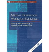 Making Transition Work for Everyone: Poverty and Inequality in Europe and Central Asia