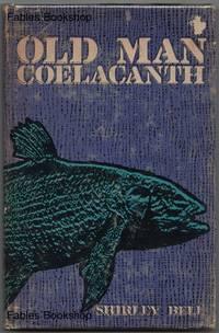 OLD MAN COELACANTH.