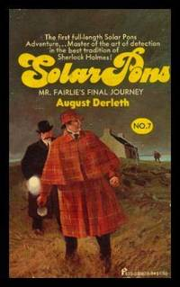 MR. FAIRLIE'S FINAL JOURNEY - The Adventures of Solar Pons (re: Sherlock Holmes)