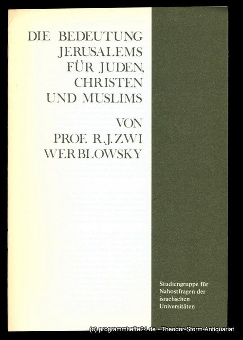 die bedeutung jerusalems f r juden christen und muslims by werblowsky r j zwi from vintage. Black Bedroom Furniture Sets. Home Design Ideas
