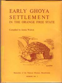 image of EARLY GHOYA SETTLEMENT In the Orange Free State. Memoir No 2.