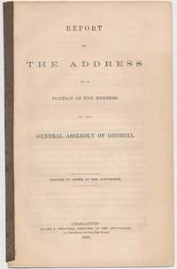 Report on the Address of a Portion of the Members of the General Assembly of Georgia