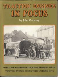 Traction Engines in Focus