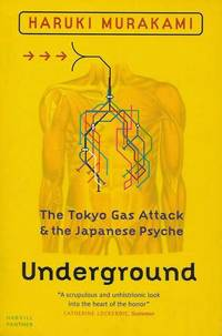 Underground: The Tokyo Gas Attack & The Japanese Psyche