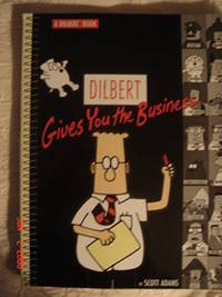 Dilbert Gives Your The Business