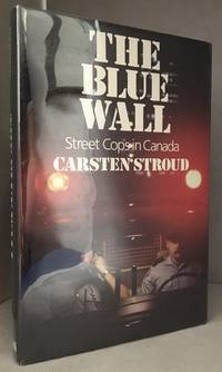 The Blue Wall; Street Cops in Canada