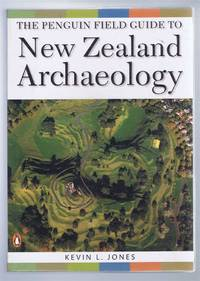 The Penguin Field Guide to New Zealand Archaeology