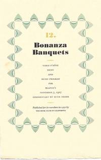 12.  BONANZA BANQUETS.; Table D'Hôte Menu and Music Program for Blanco's November 7, 1907 - Commentary By Ruth Teiser