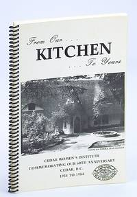 From Our Kitchen To Yours: 60th Anniversary Cookbook (Cook Book)