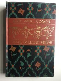 Cap And Gown Some College Verse Fourth Series