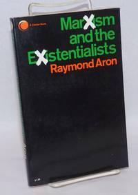 Marxism and the Existentialists