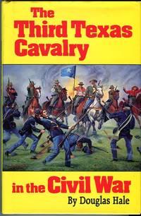 The Third Texas Cavalry in the Civil War