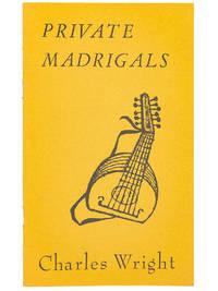 Private Madrigals