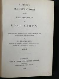 Finden's Illustrations of the Life and Works of Lord Byron.  With Original and Selected Information on the Subjects of the Engravings ( 2 Volumes)