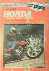 Clymer Honda 250 - 450cc Twins 1978-1983: Service Repair Performance