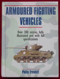 image of Armoured Fighting Vehicles. Over 300 entries, fully illustrated and with full specifications.