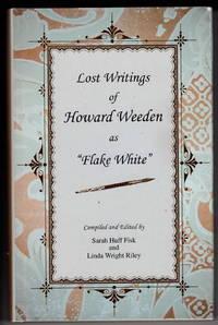 """Lost Writings of Howard Weeden as """"Flake White"""""""
