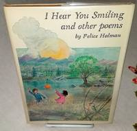 I HEAR YOU SMILING AND OTHER POEMS