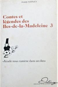 image of Contes et légendes des Îles-de-la-Madeleine 3. « Azade nous ramèene dans ses îles »