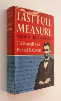 Lincoln the President: Last Full Measure