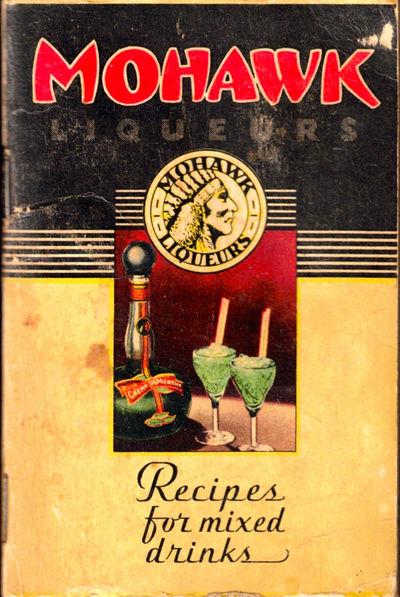 Detroit: Mohawk Liqueur Corporation, 1935. Paperback. Good. 4.25 by 2.75 inches. 72pp. Wraps darkene...