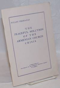 image of The peaceful solution of the Armenian Church crisis