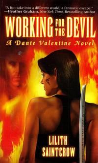 Working for the Devil; A Dante Valentine Novel
