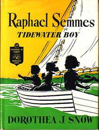 image of Raphael Semmes Tidewater Boy - Childhood of Famous Americans Series #57