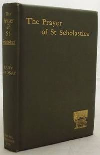 THE PRAYER OF ST SCHOLASTICA And Other Poems.
