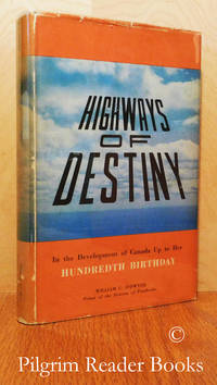 image of Highways of Destiny: A History of the Diocese of Pembroke, Ottawa Valley,  Canada