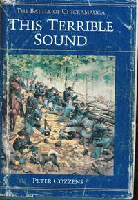 image of This Terrible Sound: The Battle of Chickamauga (Civil War Trilogy)