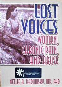 Lost Voices. Women, Chronic Pain, and Abuse