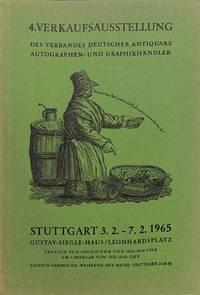 4.Verkaufsausstellung Des Verbandes Deutscher Antiquare autographen- Und  Graphikhändler. Stuttgart 3.2.-7.2.1965