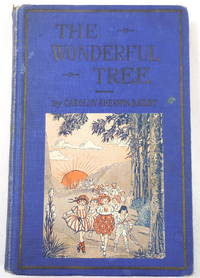 image of The Wonderful Tree and Golden Day Stories. A Just Right Book