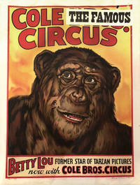 Cole Bros.[The Famous] Circus. Betty Lou Former Star of Tarzan Pictures Now With Cole Bros. Circus