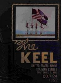The Keel: Company R 24, 1952, United States Naval Training Center, Great  Lakes, Il.