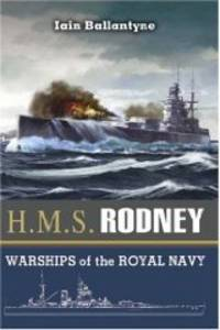 image of HMS Rodney: The Famous Ships of the Royal Navy Series (Warships of the Royal Navy)