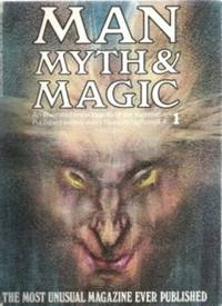 MAN MYTH & MAGIC Vol. 1, an Illustrated Encyclopedia of the Supernatural
