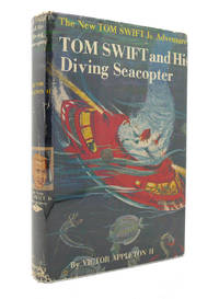 TOM SWIFT AND HIS DIVING SEACOPTER by Victor Appleton - First Edition; Early Printing - 1956 - from Rare Book Cellar and Biblio.com