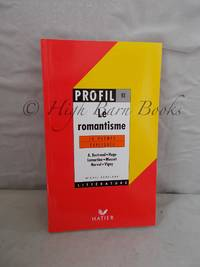 Le Romantisme: 10 Poemes Expliques by  Michel Echelard - Paperback -   - from High Barn Books (SKU: 46454)