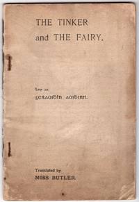 An tincéar agus an tsidheóg - The Tinker and the Fairy Leir an Gcraoibhín Aoibhinn; Translated by Miss Butler (Belinda Butler)