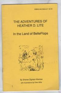 The Adventures Of Heather D. Lite: In The Land of BelleFlops