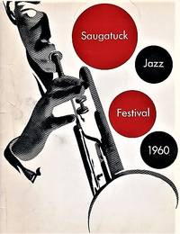 SAUGATUCK JAZZ FESTIVAL 1960:  Souvenir Program