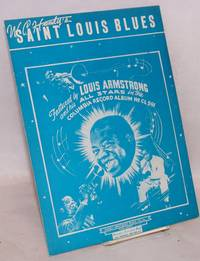 image of W. C. Handy's Saint Louis Blues featured by Louis Armstrong and his All Stars in the Columbia record album no. CL 591 [sheet music]