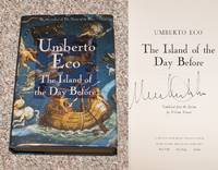 THE ISLAND OF THE DAY BEFORE by  Umberto (Translated by William Weaver) Eco - Signed First Edition - 1995 - from Modern Rare (SKU: 20264)