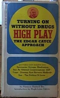 image of High Play: Turning on without Drugs