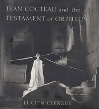 Jean Cocteau and the Testament of Orpheus