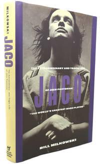 "JACO The Extraordinary and the Tragic Life of Jaco Pastorius, ""The World's  Greatest..."